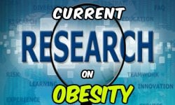 Current research on Obesity
